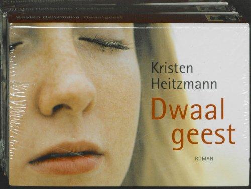 Dwaalgeest (9789460730023) by Kristen Heitzmann