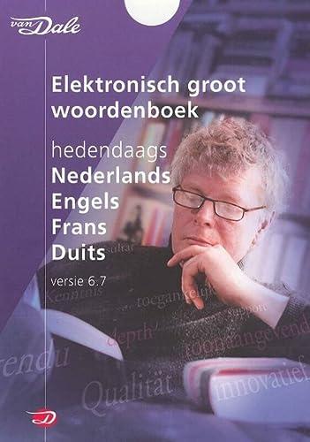 9789460770135: Van Dale elektronisch groot woordenboek hedendaags Nederlands, Engels, Frans, Duits versie 6.7
