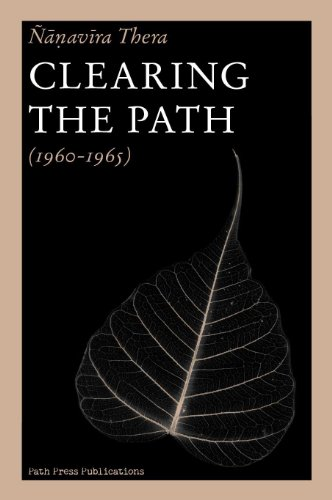 9789460900044: Clearing the Path: Volume 1: Collected Writings of Nanavira Thera (1960-1965)