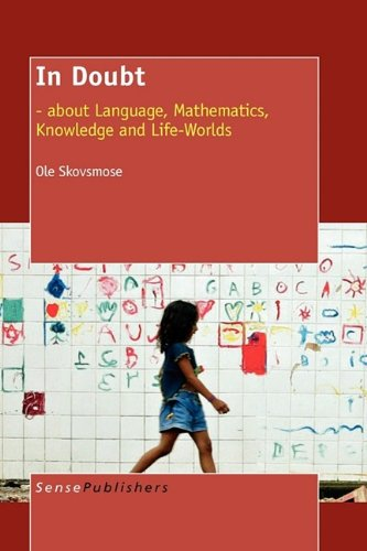 In Doubt: - about Language, Mathematics, Knowledge: Ole Skovsmose