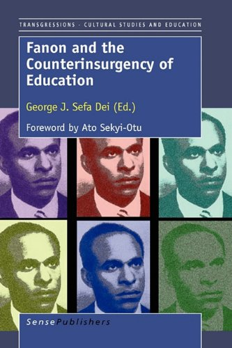 9789460910418: Fanon and the Counterinsurgency of Education (Transgressions: Cultural Studies and Education)
