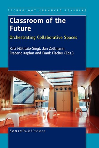 9789460911033: Classroom of the Future (Technology Enhanced Learning)