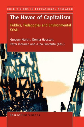 9789460911118: The Havoc of Capitalism (Bold Visions in Educational Research)