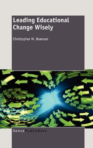 9789460912559: Leading Educational Change Wisely
