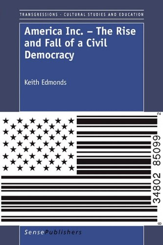 9789460913358: America Inc. - The Rise and Fall of a Civil Democracy