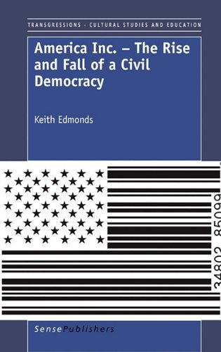 9789460913365: America Inc. - The Rise and Fall of a Civil Democracy