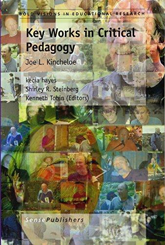 9789460913952: Key Works in Critical Pedagogy: Joe L. Kincheloe (Bold Visions in Educational Research)