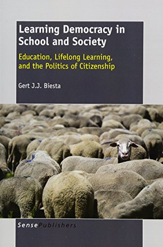 9789460915109: Learning Democracy in School and Society: Education, Lifelong Learning, and the Politics of Citizenship