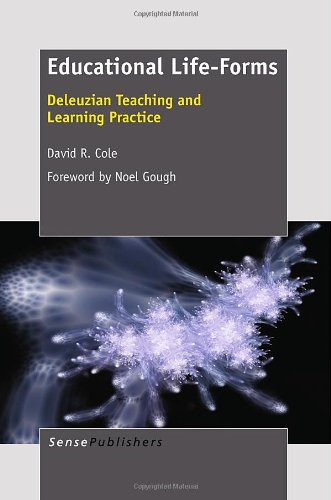 9789460916106: Educational Life-Forms: Deleuzian Teaching and Learning Practice
