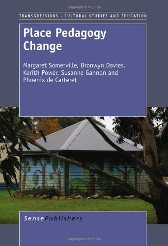 9789460916137: Place Pedagogy Change (Transgressions: Cultural Studies and Education)