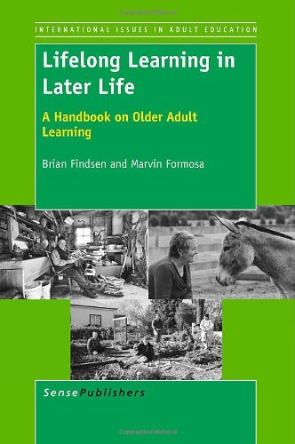 9789460916496: Lifelong Learning in Later Life: A Handbook on Older Adult Learning (International Issues in Adult Education)
