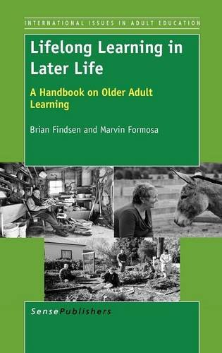 9789460916502: Lifelong Learning in Later Life: A Handbook on Older Adult Learning