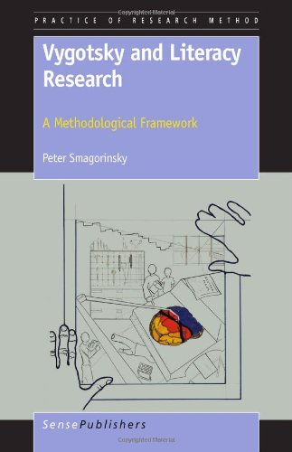 9789460916946: Vygotsky and Literacy Research: A Methodological Framework (Practice of Research Method)