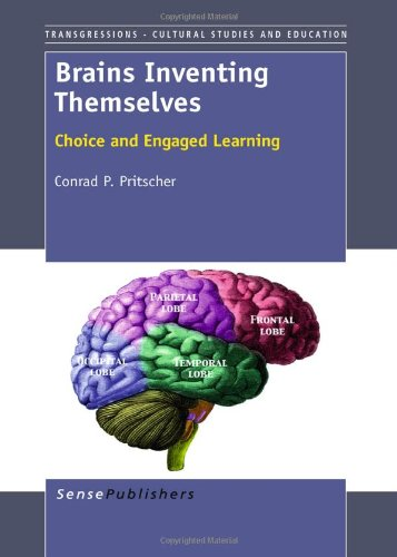 9789460917066: Brains Inventing Themselves: Choice and Engaged Learning