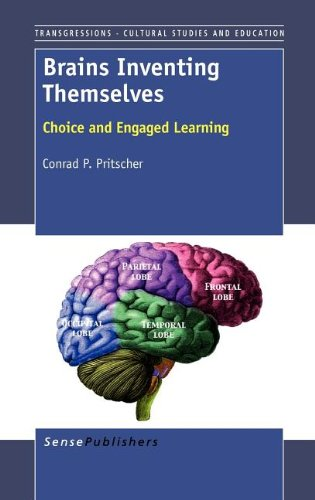 9789460917073: Brains Inventing Themselves: Choice and Engaged Learning