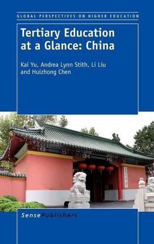 9789460917455: Tertiary Education at a Glance: China