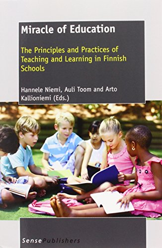 9789460918094: Miracle of Education: The Principles and Practices of Teaching and Learning in Finnish Schools