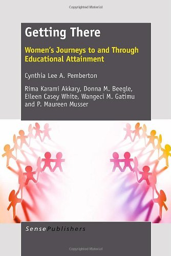 9789460918445: Getting There: Women's Journeys to and Through Educational Attainment