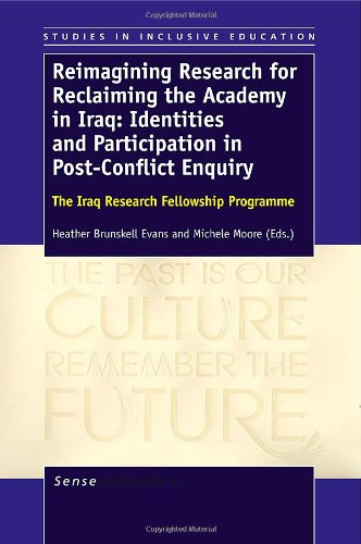 9789460918957: Reimagining Research for Reclaiming the Academy in Iraq: Identities and Participation in Post-Conflict Enquiry: The Iraq Research Fellowship Programme