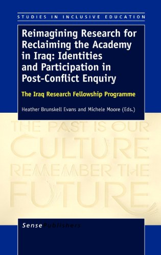 9789460918964: Reimagining Research for Reclaiming the Academy in Iraq: Identities and Participation in Post-Conflict Enquiry: The Iraq Research Fellowship Programme