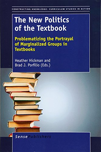 9789460919107: The New Politics of the Textbook: Problematizing the Portrayal of Marginalized Groups in Textbooks