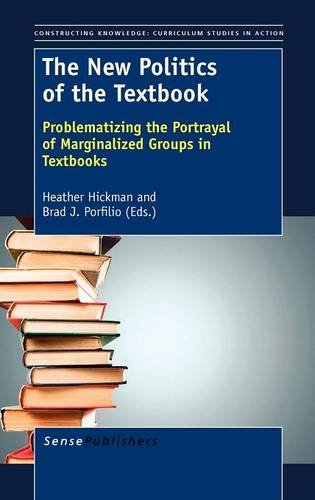 9789460919114: The New Politics of the Textbook: Problematizing the Portrayal of Marginalized Groups in Textbooks