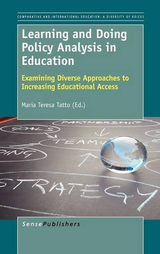 9789460919329: Learning and Doing Policy Analysis in Education: Examining Diverse Approaches to Increasing Educational Access