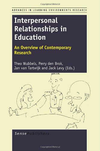 9789460919374: Interpersonal Relationships in Education: An Overview of Contemporary Research (Advances in Learning Environments Research)