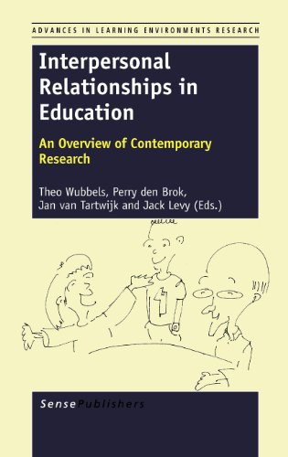 9789460919381: Interpersonal Relationships in Education: An Overview of Contemporary Research (Advances in Learning Environments Research)