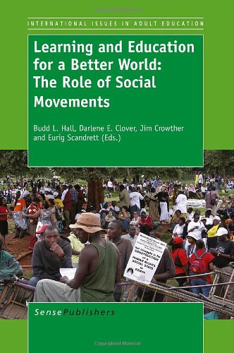 9789460919770: Learning and Education for a Better World: The Role of Social Movements