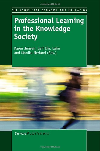 9789460919923: Professional Learning in the Knowledge Society (Knowledge Economy and Education)