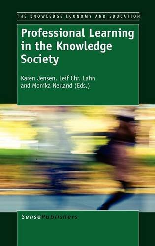 9789460919930: Professional Learning in the Knowledge Society (Knowledge Economy and Education)