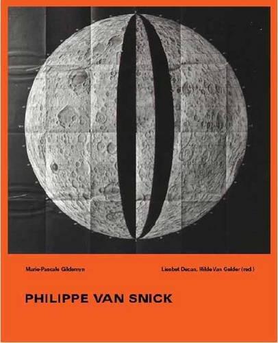 Philippe van Snick: Dynamic Project: van Snick, Philippe and Liesbeth Decan, Hilde van Gelder, ...