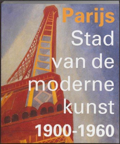 Parijs: Stad van de moderne kunst 1900-1960.: Hardeman, Doede &