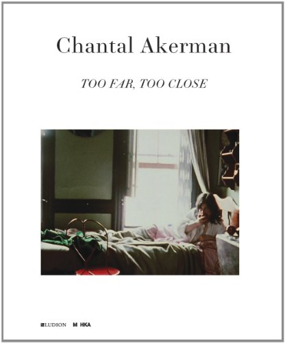9789461300447: Chantal Akerman: too far, too close