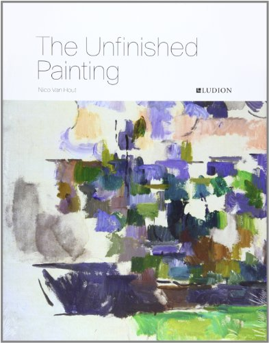 The Unfinished Painting: Hout, Nico Van