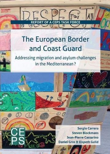 The European Border and Coast Guard: Addressing Migration and Asylum Challenges in the ...