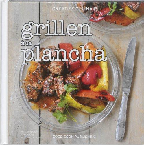 9789461430052: Grillen a la Plancha! (Creatief culinair)