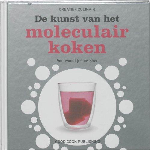 9789461430335: De kunst van het moleculair koken / druk 2