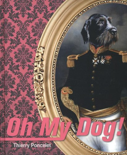 9789461580337: Oh my dog!: Thierry Poncelet