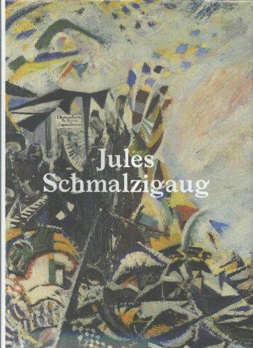 9789461610034: Jules Schmalzigaug / druk 1