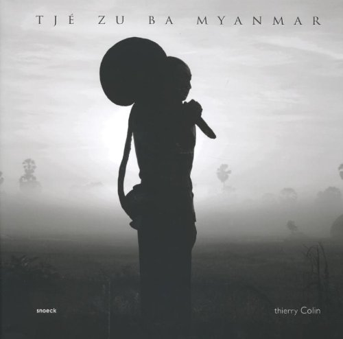 9789461610232: Tj� Zu Ba Myanmar