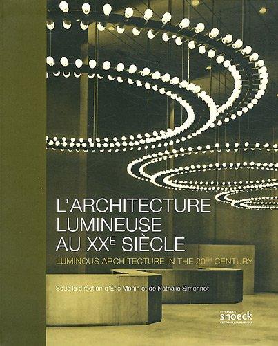 9789461610423: L'architecture lumineuse au XXe si�cle