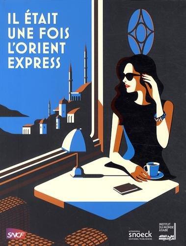 9789461611420: Il était une fois l'Orient Express