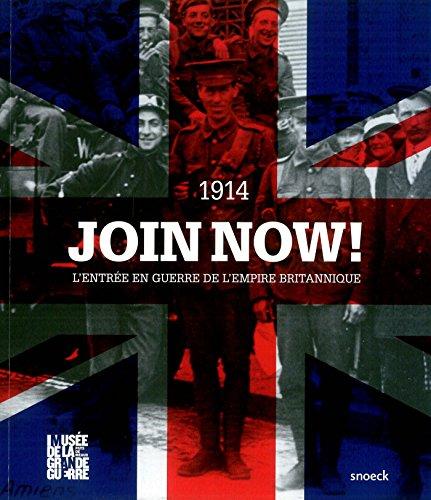Join Now! 1914 : L'entrée en guerre de l'Empire britannique