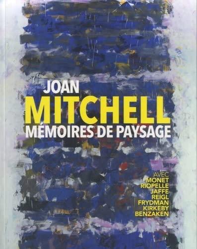 9789461611666: Joan Mitchell, mémoires de paysage