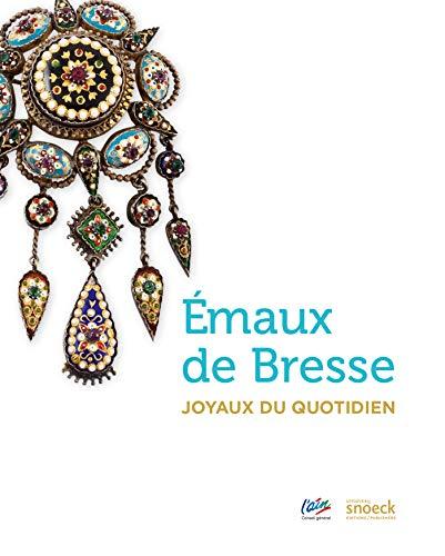 Emaux de Bresse : Joyaux du quotidien: DELPHINE CANO, AURÉLIE