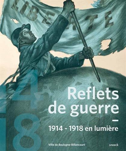 9789461612038: Reflets de guerre : 1914-1918 en lumi�re