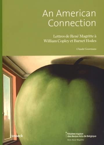 9789461612410: An American Connection : Lettres de René Magritte à William Copley et Barnet Hodes