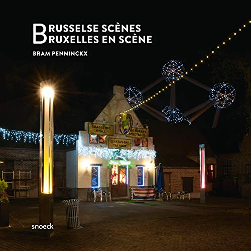 Bruxelles en scene Brusselse scenes: Penninckx Bram